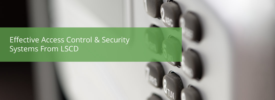 LSCD Security System Specialists